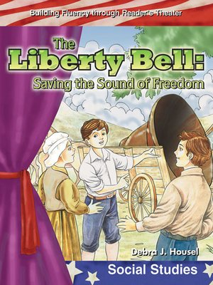 cover image of The Liberty Bell: Saving the Sound of Freedom