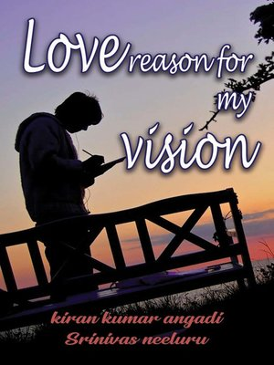 cover image of Love Reason for my Vision