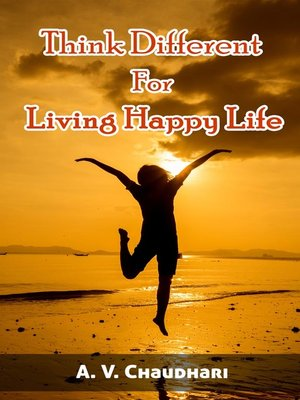 cover image of Think Different for Living Happy Life
