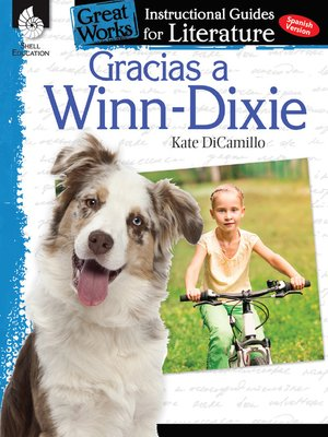 cover image of Gracias a Winn-Dixie: Instructional Guide for Literature