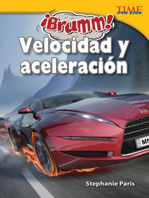 cover image of ¡Brumm! Velocidad y aceleración