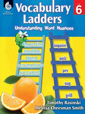 cover image of Vocabulary Ladders: Understanding Word Nuances Level 6