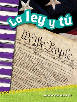 cover image of La ley y tú