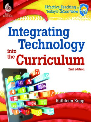 cover image of Integrating Technology into the Curriculum 2nd Edition