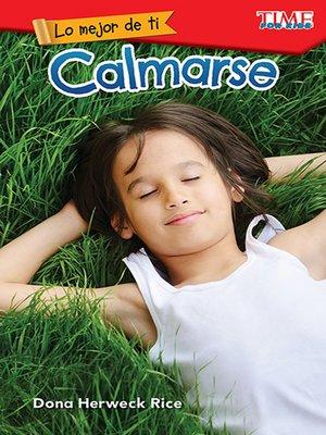 cover image of Lo mejor de ti: Calmarse