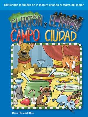 cover image of El ratón del campo y el ratón de la ciudad