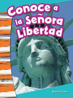 cover image of Conoce a la Señora Libertad