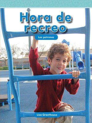 cover image of Hora de recreo: Los patrones