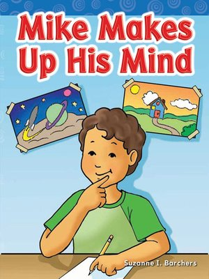 cover image of Mike Makes Up His Mind
