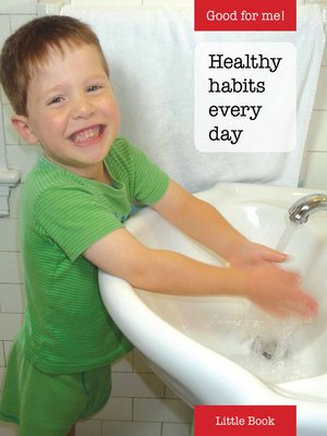 cover image of Good for Me!: Healthy habits every day