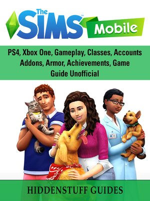 cover image of The Sims Mobile, Cheats, Hacks, APK, MOD, APP, Strategy, Tips, Download, Game Guide Unofficial
