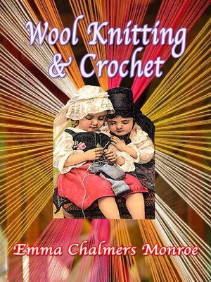 cover image of Wool Knitting & Crochet