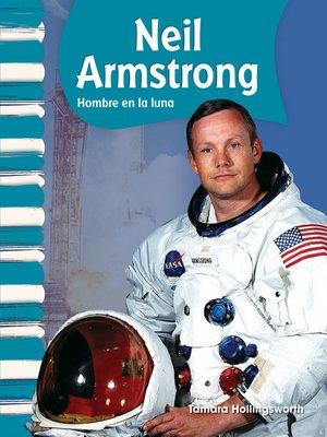 cover image of Neil Armstrong: Hombre en la luna