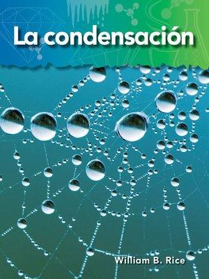 cover image of La condensación