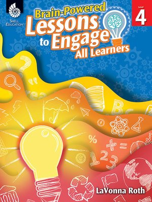 cover image of Brain-Powered Lessons to Engage All Learners Level 4