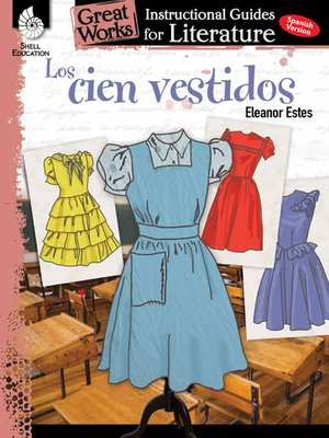 cover image of Los cien vestidos: Instructional Guides for Literature