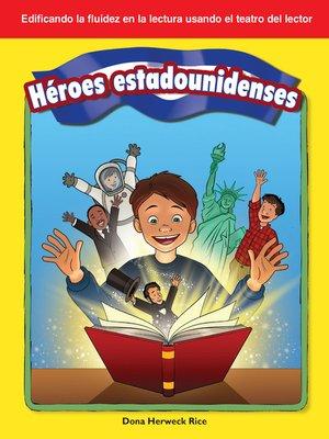 cover image of Héroes estadounidenses