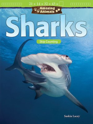 cover image of Amazing Animals Sharks: Skip Counting
