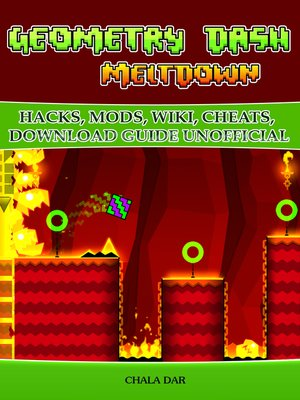 cover image of Geometry Dash Meltdown Hacks, Mods, Wiki, Cheats, Download Guide Unofficial