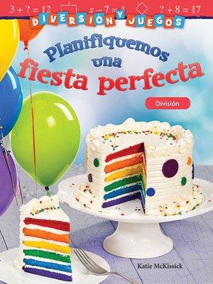 cover image of Diversión y juegos Planifiquemos una fiesta perfecta: División