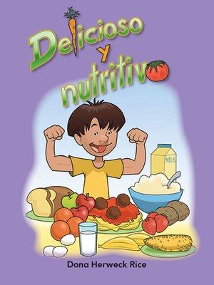 cover image of Delicioso y nutritivo
