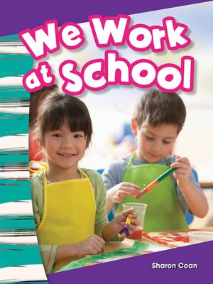 cover image of We Work at School