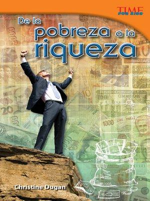 cover image of De la pobreza a la riqueza
