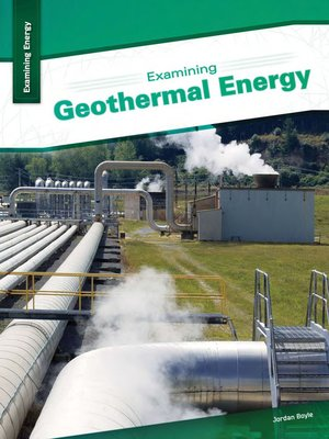 cover image of Examining Geothermal Energy
