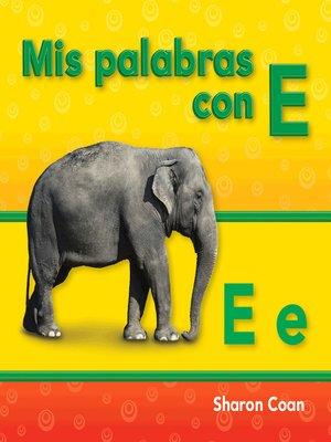 cover image of Mis palabras con E