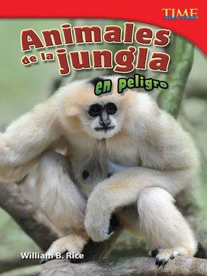 cover image of Animales de la jungla en peligro