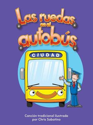 cover image of Las ruedas en el autobús