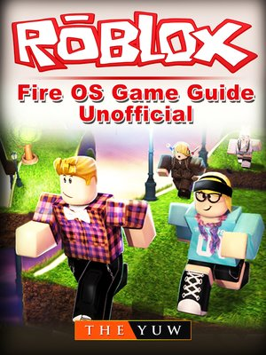 cover image of Roblox Kindle Fire OS Game Guide Unofficial