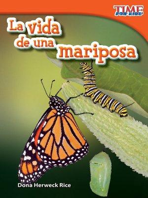cover image of La vida de una mariposa