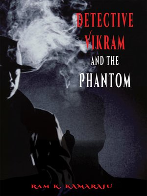 cover image of Detective Vikram and the Phantom