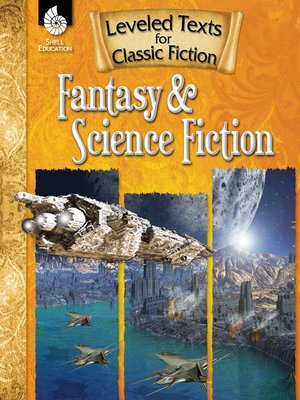 cover image of Leveled Texts for Classic Fiction: Fantasy and Science Fiction