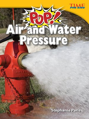 cover image of Pop! Air and Water Pressure