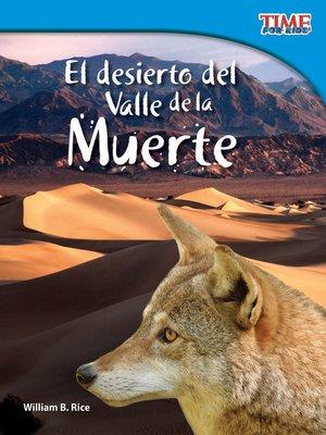 cover image of El desierto del Valle de la Muerte
