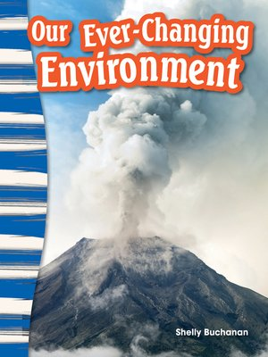 cover image of Our Ever-Changing Environment