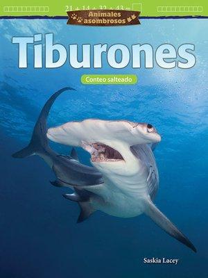 cover image of Animales asombrosos Tiburones: Conteo salteado