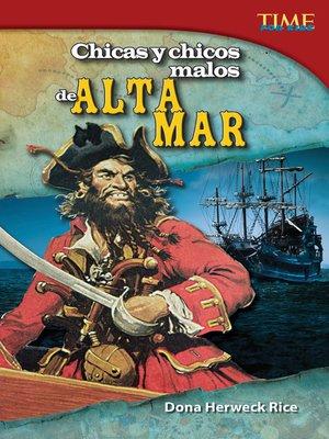cover image of Chicas y chicos malos de Alta Mar