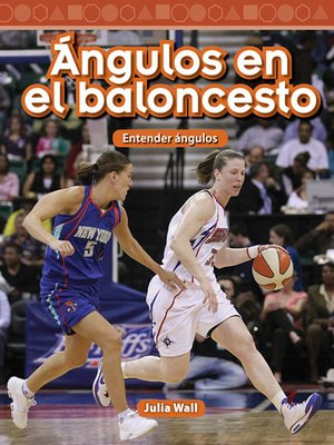 cover image of Ángulos en el baloncesto: Entender ángulos