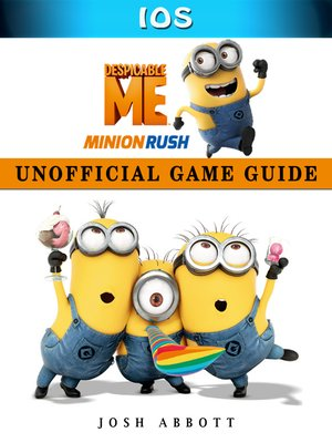 cover image of Despicable Me Minion Rush Ios Unofficial Game Guide