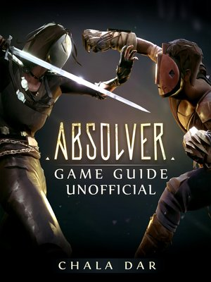 cover image of Absolver Game Guide Unofficial