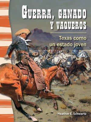cover image of Guerra, ganado y vaqueros