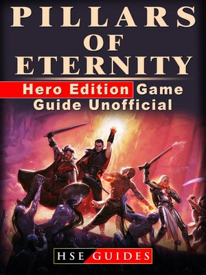 cover image of Pillars of Eternity Hero Edition Game Guide Unofficial
