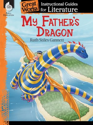 cover image of My Father's Dragon: Instructional Guides for Literature