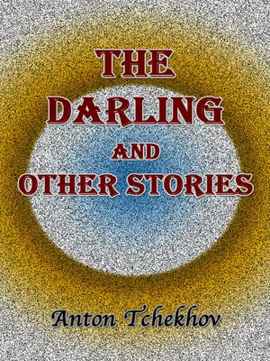 cover image of The Darling and Other Stories