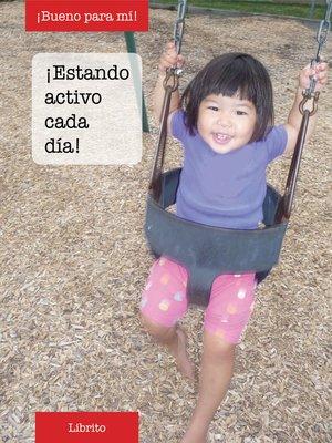 cover image of ¡Estando activo cada día!