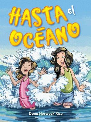 cover image of Hasta el océano