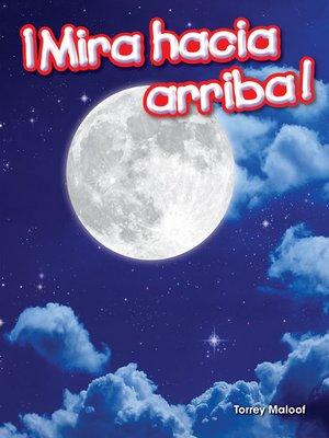 cover image of ¡Mira hacia arriba!